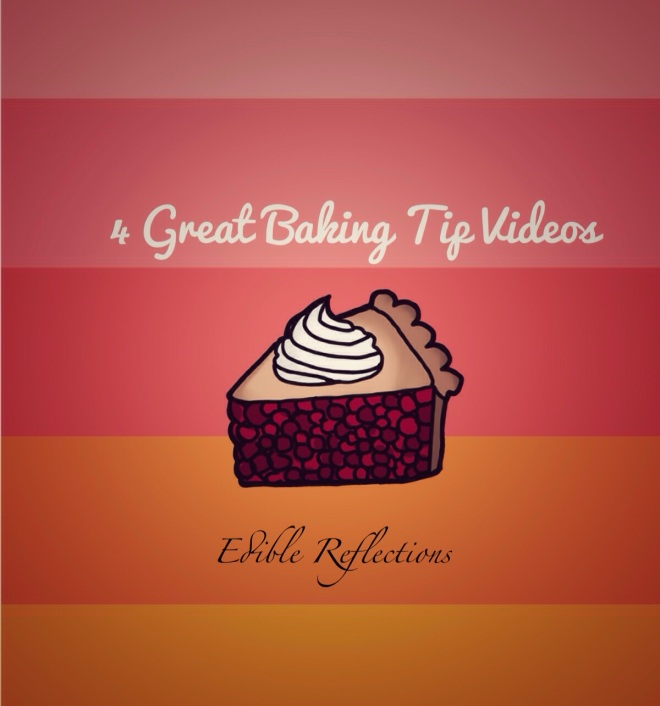 4 Great Baking Tip Videos