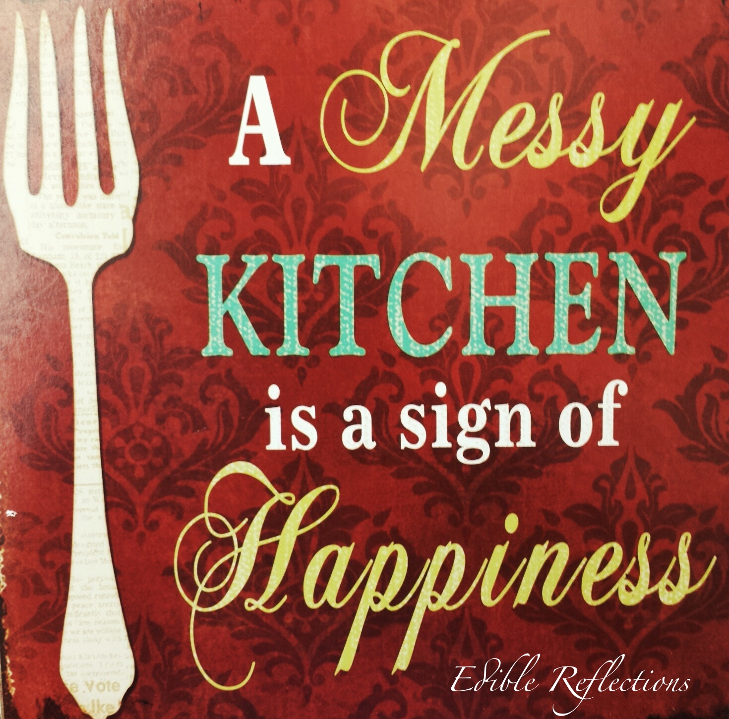 Messy Kitchen Pic: A Messy Kitchen Is A Sign Of Happiness