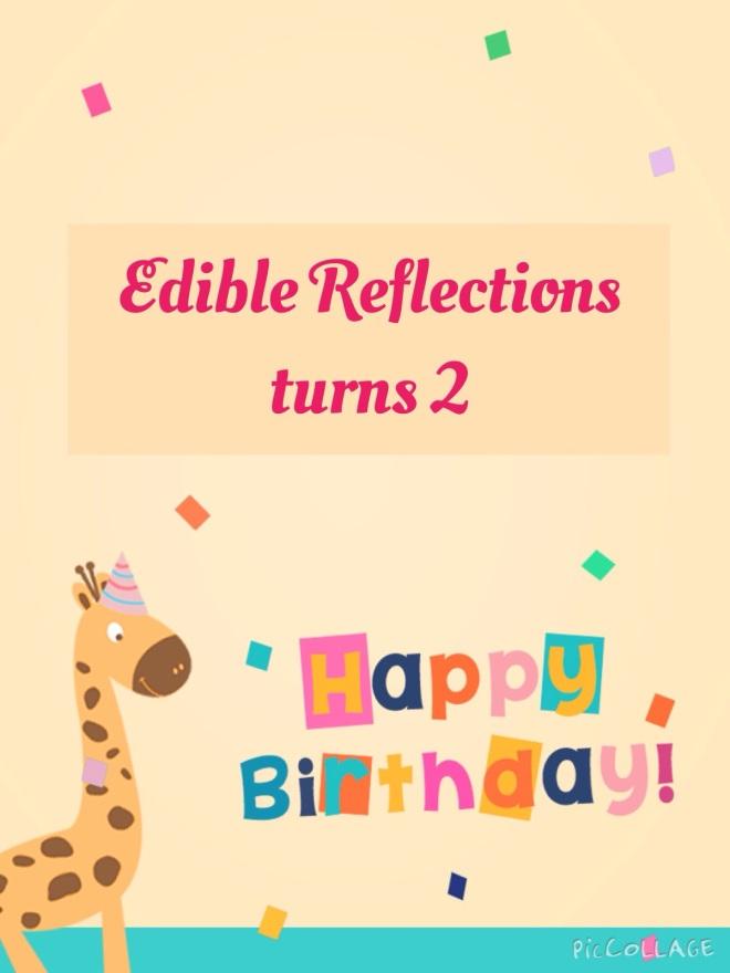 Happy 2nd birthday Edible Reflections