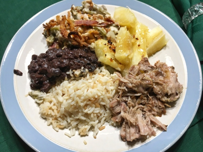 Christmas Eve dinner: Pulled pork, rice, black beans, green bean casserole and yuca.